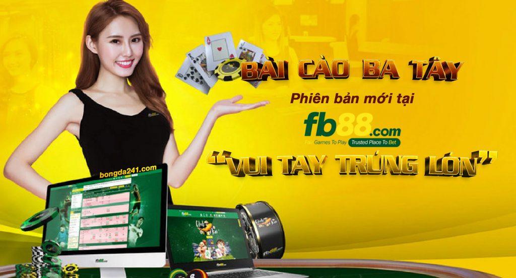 BAI CAO BA TAY PHIEN BAN MOI TAI FB88 – VUI TAY TRUNG LON