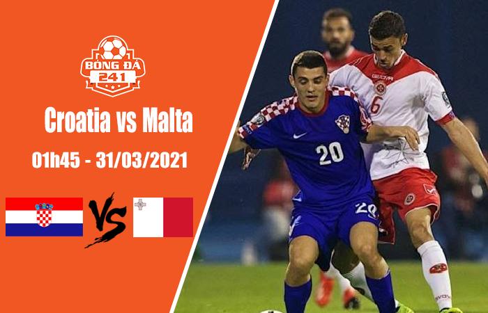 Soi kèo Croatia vs Malta 01h45 ngày 31/3, Vòng loại World Cup 2022