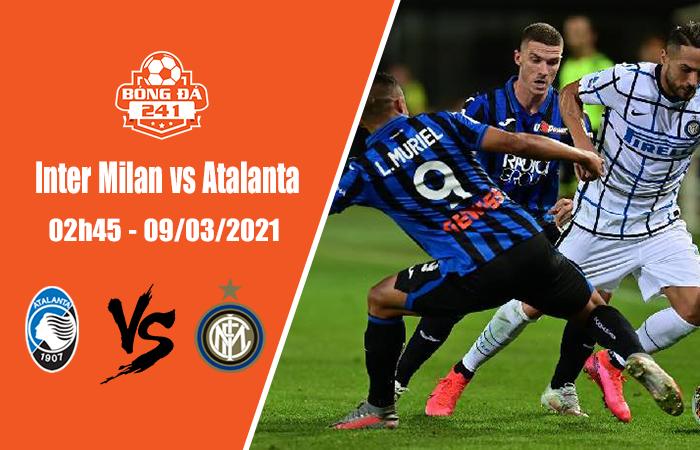 Soi kèo Inter Milan vs Atalanta, 02h45 ngày 9/3, Serie A