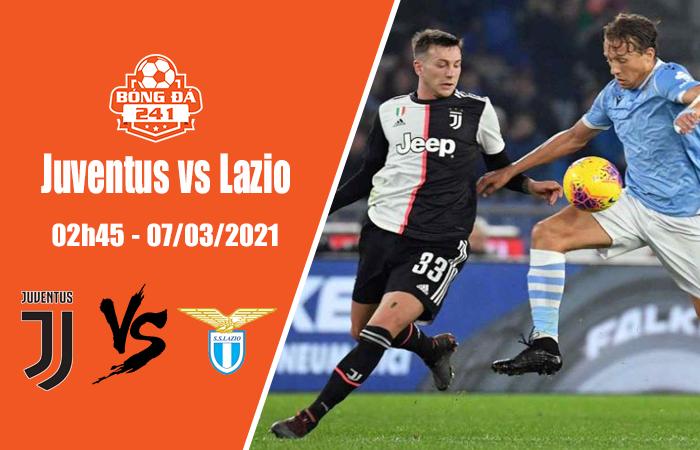 Soi kèo Juventus vs Lazio, 02h45 ngày 7/3, Serie A