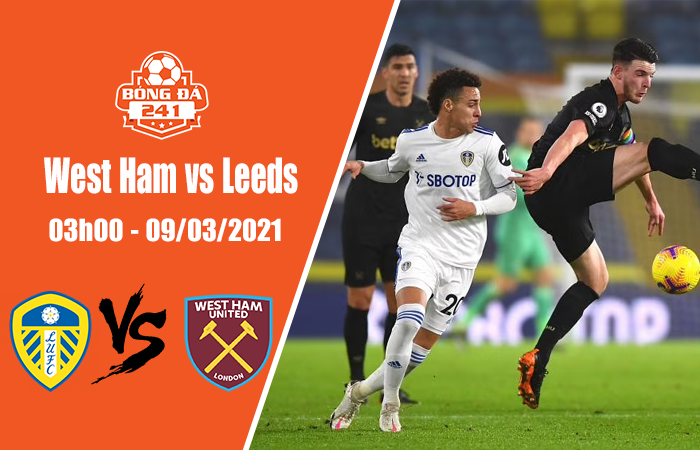 Soi kèo West Ham vs Leeds, 03h00 ngày 9/3, Ngoại hạng Anh