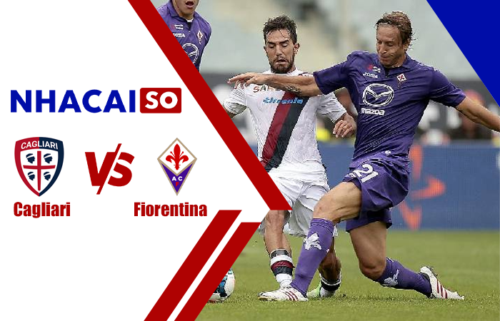Soi kèo Cagliari vs Fiorentina, 23h30 ngày 12/5 Serie A