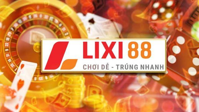 Nhà cái LIXI88 là gì? Đánh giá tổng quan hàng đầu về cái tên LIXI88