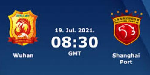 Soi kèo Wuhan vs Shanghai Port, 15h30 ngày 19/7, VĐQG Trung Quốc