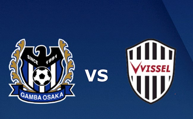 Soi kèo Gamba Osaka vs Vissel Kobe, 17h00 ngày 21/7 VĐQG Nhật Bản