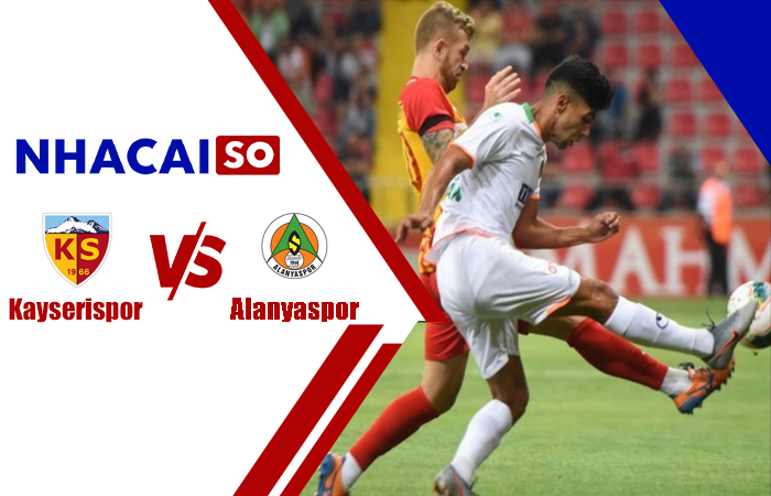Soi kèo Alanyaspor vs Kayserispor, 00h00 ngày 19/10, VĐQG Thổ Nhĩ Kỳ