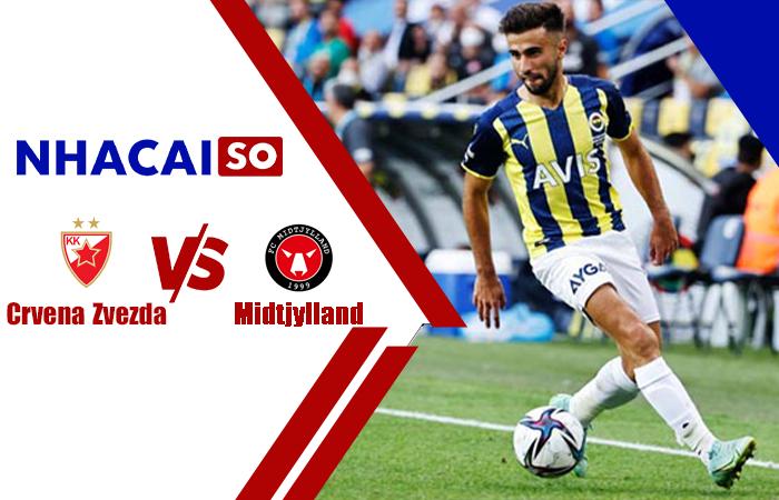 Soi kèo Midtjylland vs Crvena Zvezda, 23h45 ngày 21/10 cúp C2 châu Âu